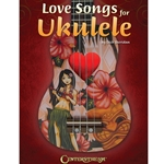 Love Songs For Ukulele  Ukulele
