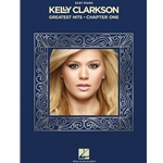 Kelly Clarkson - Greatest Hits, Chapter One Easy
