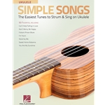 Simple Songs - The Easiest Tunes to Strum & Sing on Ukulele  Ukulele