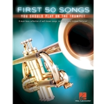 First 50 Songs You Should Play on Trumpet  Trumpet