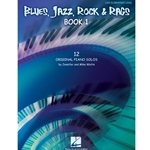 Blues, Jazz, Rock & Rags Book 1 Late Elementary