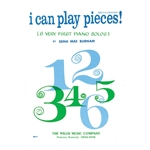 I Can Play Pieces! Book 1 Early Elementary
