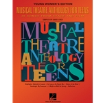 Musical Theatre Anthology for Teens - Young Women's Edition  Vocal