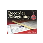 Recorder from the Beginning Book 3  Recorder