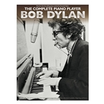 The Complete Piano Player: Bob Dylan Easy Piano