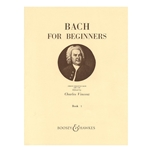 Bach for Beginners Book 1