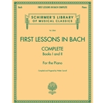 First Lessons in Bach Complete  Piano Solo