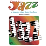 Piano a la Jazz - A Collection of Easy Graded Jazz Solos Early Intermediate Piano