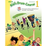 Alfred's Kid's Drum Course 1 Elementary