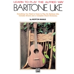 Learn to Play the Alfred Way Baritone Uke  Ukulele