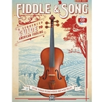 Fiddle & Song: A Sequenced Guide to American Fiddling, Book 1 Intermediate