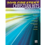 2019 Greatest Christian Hits Deluxe Annual Edition Easy