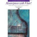 Masterpieces with Flair! Book 3 Early Advanced Piano