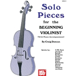 Solo Pieces for the Beginning Violinist Beginner  Violin