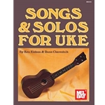 Songs & Solos for Uke Beginning-Intermediate