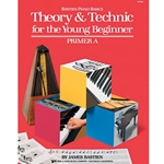 Bastien Piano Basics Theory & Technic for the Young Beginner Primer A Piano
