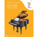 Bastien New Traditions: All in One Piano Course 4A