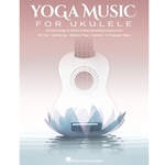 Yoga Music for Ukulele  Ukulele