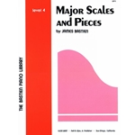 The Bastien Piano Library: Major Scales and Pieces  4