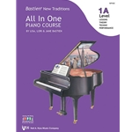 Bastien New Traditions: All in One Piano Course 1A