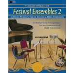 Standard of Excellence: Festival Ensembles Book 2 2.5