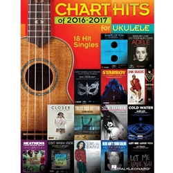Chart Hits of 2016-2017 for Ukulele  Ukulele